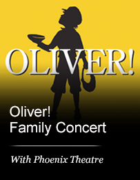 Oliver! Family Concert with Phoenix Theatre