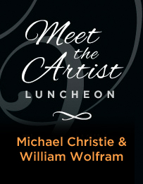 Meet The Artist Luncheon: Michael Christie & William Wolfram