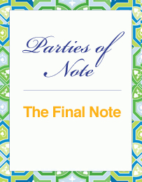 Parties of Note: The Final Note