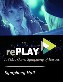 rePLAY - A Video Game Symphony of Heroes
