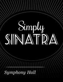 "Steve Lippia In ""Simply Sinatra"" A Tribute To Frank Sinatra"