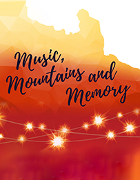 Music, Mountains and Memory