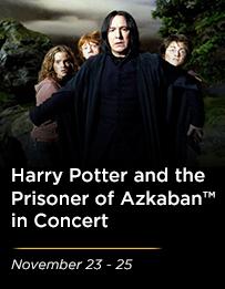 <em>Harry Potter and the Prisoner of Azkaban™ in Concert</em>