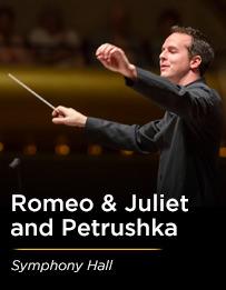 Romeo & Juliet and Petrushka