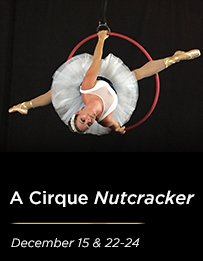 A Cirque Nutcracker with Troupe Vertigo